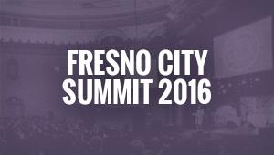 Fresno City Summit 2016